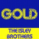 The Isley Brothers - Gold: the isley brothers
