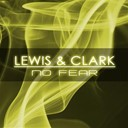 Clark / Lewis - No fear
