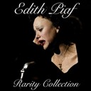 Édith Piaf - Edith piaf rarity collection