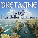 Amures Babord / Armens / Arvest / Bagad Men Ha Tan, Henri Texier / Cabestan / Carré Manchot / Clarisse Lavanant / Dan Ar Braz / Delahaye / Didier Squiban, Yann-Fanch Kemener / Ewen / Favennec / Guichen / Guillemer / Jamie Mc Menemy / Kerhun & Les Gnawa / Koun / Les Marins D'iroise / Louise Ebrel / Manu Lann-Huel / Marc Ogeret / Michel Tonnerre / Morwenna / Mélaine Favennec / Patrick Molard / Plantec / Ronan Le Bars, Nicholas Quemener / Skilda / Soldat Louis / Titom / Tri Yann / Yann Raoul / Yann-Fanch Kemener, Didier Squiban - Bretagne : les 50 plus belles chansons