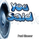 Paul Glaeser - You said (tribute to madness)