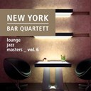 New York Bar Quartett - Lounge jazz masters (vol. 6)