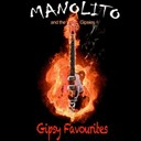Manolito & The Gipsies - Gipsy favourites
