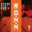 R.o.n.n. / Ron Carroll - Dirty dub, vol. 5 (ep)