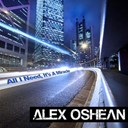 Alex Oshean - All i need, it's a miracle