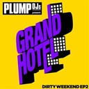 Bonsai Kat / Mark Ronson / Plump Djs - Plump djs present dirty weekend ep 2