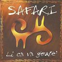 Safari - Li ca va gouté