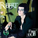 Robert - Free dub, vol. 2 (remix)