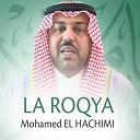 Mohamed El Hachimi - La roqya
