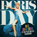 Doris Day - Doris day: que sera sera et ses plus belles chansons (remasteris&eacute;)