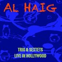 Al Haig - Al haig trio & sextets / live in hollywood