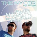 The Nycer - All over the world (feat. taleen)