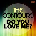 The Contours - Do you love me (the early hits)