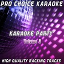 Pro Choice Karaoke - Karaoke party, vol. 3 (sing your favourite karaoke hits)