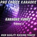 Pro Choice Karaoke - Karaoke party, vol. 4 (sing your favourite karaoke hits)