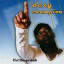 Dezy Champion - C'est dieu qui décide