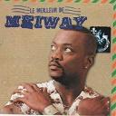 Meiway - Le meilleur de meiway (20 hits)