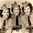 The Andrews Sisters - The greatest hits
