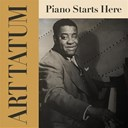Art Tatum - Art tatum: piano starts here