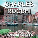 Charles Rocchi - Chansons corses (tango di furiani)
