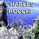 Charles Rocchi - Chansons corses (berceuse corse)