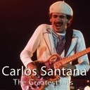 Carlos Santana - The greatest hits