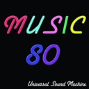 Flamenka Nueva / Universal Sound Machine / Unversal Sound Machine - Music 80 (80 tubes incontournables)