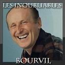 Bourvil - Les inoubliables (30 chansons)