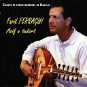 Farid Ferragui - Asif n tudart (chants et poésie berbères de kabylie)