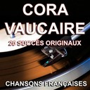 Cora Vaucaire - Chansons fran&ccedil;aises (20 succ&egrave;s originaux)