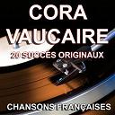 Cora Vaucaire - Chansons françaises (20 succès originaux)