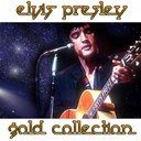"Elvis Presley ""The King"" - Elvis presley (gold collection)"