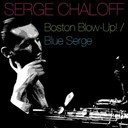 Serge Chaloff - Boston blow-up! / blue serge