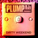 Plump Djs - Dirty weekend continuous mix