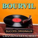 Bourvil - Chansons françaises (succès originaux)