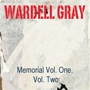 Wardell Gray - Memorial vol. one / memorial, vol. two