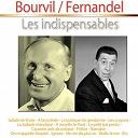 Bourvil / Fernandel.... - Les indispensables de bourvil et fernandel (50 chansons)