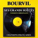 Bourvil - Ses grands succès (versions originales)