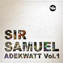 Sir Samuel - Adekwatt, vol. 1