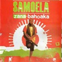 Samoela - Zana-bahoaka