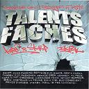 1stinct Rappeur / Al Peco / Baneur / Costello / Diam's / Dissidents / Dry / F-Dy Phenomène / Holocaust / Hype / Ikbal Vockal / Iron Sy / K.ommando Toxic / Kamelancien / Kennedy / Keny Arkana / Kore / Krome / L'émeute / La Fouine / Le Rat Lucciano / Mafia K1 Fry / Menace Crew / Nas / Om Krooz / Oxmo Puccino / Prince D'arabee / Rim-K / Rohff / Sefyu / Sinik / Skalp / Sud Conscient / Tandem / Zessau - Mixtape talents fâchés