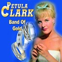 Petula Clark - Band of gold