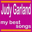 Judy Garland - My best songs