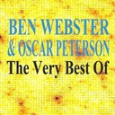 Ben Webster / Oscar Peterson - The very best of (feat. oscar peterson)