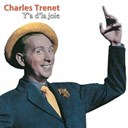 Charles Trenet - Y'a d'la joie