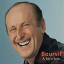 Bourvil - A bicyclette