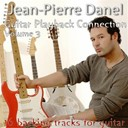 Jean-Pierre Danel - Guitar playback connection, vol. 3 (16 backing tracks for guitar)