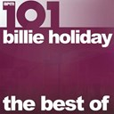 Billie Holiday - 101 - the best of billie holiday