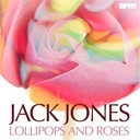 Jack Jones - Lollipops and roses - the early hits