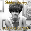 Shirley Bassey - Shirley bassey (gold collection)